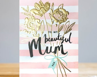 To My Beautiful Mum! Greetings Card