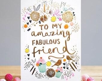 Fab, Amazing Friend Greetings Card