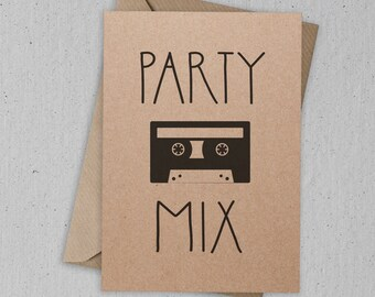Party Mix Funny Greetings Card