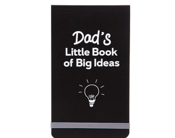 Dad's Big Ideas Notebook