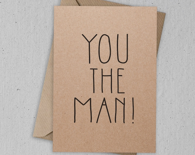 Featured listing image: You the Man! Greetings Card