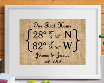 Our First Home Coordinates Sign, Our First Home Latitude Longitude Print, Personalized Housewarming Gift ,Our First Home Burlap Print-5I