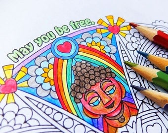 May You Be Free -  printable coloring page - adult coloring pages - mindfulness, meditation, buddha, rainbow
