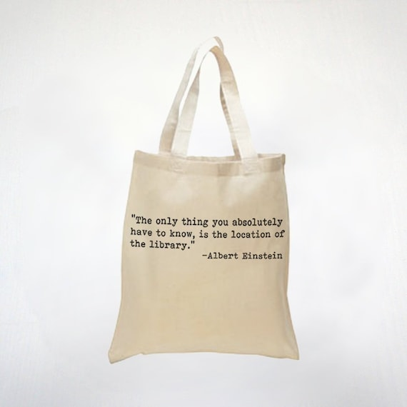 I Love The Library  Inspiring Albert Einstein Quote  For