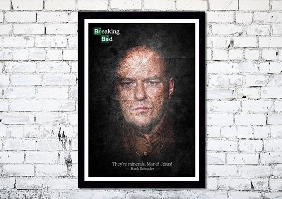 Breaking Bad // Hank Schrader // Dean Norris // Unique Art Print
