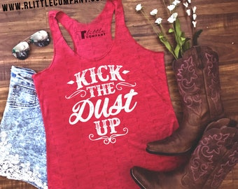 Kick the Dust Up Women's Tank in Various Colors XS-2XL // Country Music Tank // Country Concert Tank // Country Music