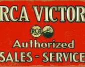 RCA VICTOR AUTHORIZED Sales Service Tv Turntable Tube Radio Record Phonograph Metal Advertising Sign Garage Shop Mancave Rustic Antique