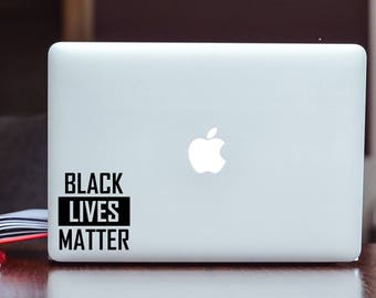Black Lives Matter - Life - Vinyl Decal/Sticker Choose your Color and Size