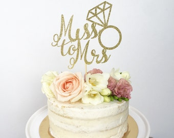 Miss To Mrs Cake Topper - Bridal Shower Cake Topper- Bride To Be- Glitter Cake Topper - She Said Yes - Bachelorette Cake Topper