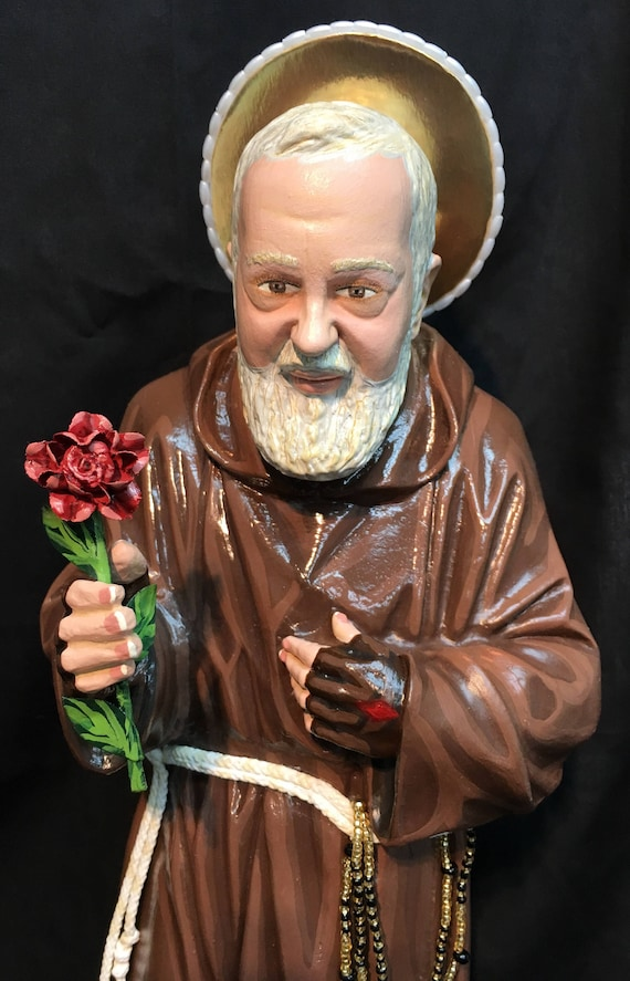 """St. Padre Pio 20"""" Patron Saint of Stress Relief and January Blues"""