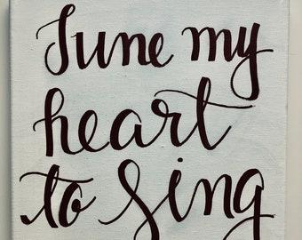 Tune My Heart to Sing Thy Praise Print