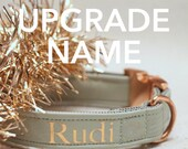 UPGRADE NAME - personalize your Prunkhund collar, harness or bandana with your dog's name - print in  black, gold, rose gold