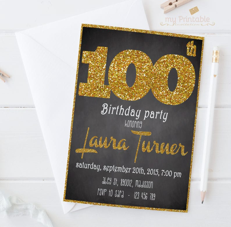 100th Birthday Invitations Printable Or Printed Gold Glitter