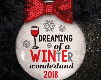 Dreaming of a WINtEr Wonderland Christmas Ornament Handmade  | Christmas Drink Coaster | Wine Gift | Wine Lover | Wine Ornament | Wine Glass