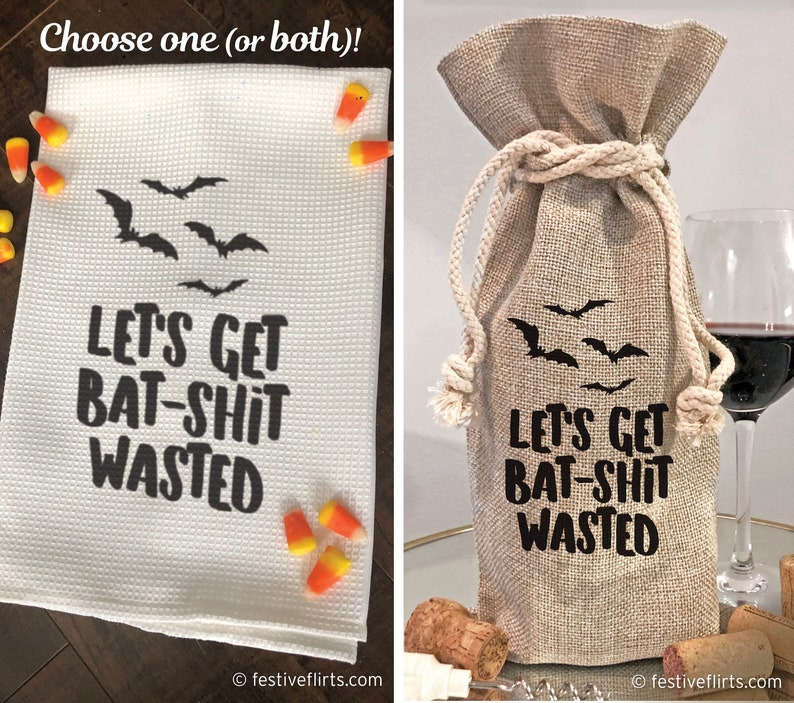 Halloween Let's Get Bat-Shit Wasted Bottle Wine Sack or image 0