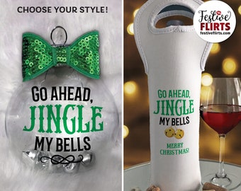 Jingle My Bells Naughty Christmas Ornament or Alcohol Bottle Bag, Funny Spouse Gift, Mini Silver Bells, Handmade Holiday Tree Decor