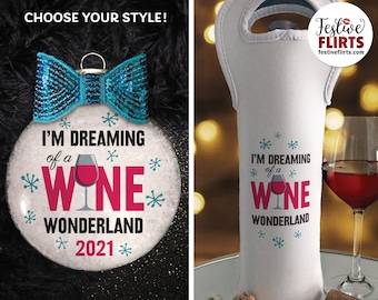 Dreaming of a Wine Wonderland Christmas Ornament or reusable WIne Bottle Bag, WIne Lover Gift, Turquoise Snowflakes, Alcohol Gift for Her