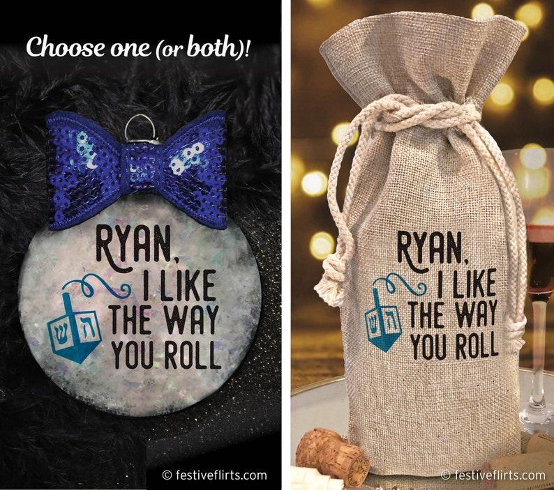 Personalized Dreidel I like The Way You Roll Hanukkah Ornament image 0