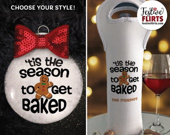 Get Baked Funny Christmas Ornament or Insulated Bottle Bag for Pot Smoker, Stoner Weed Marijuana Decor Holiday Gift, 420, Gingerbread Cookie