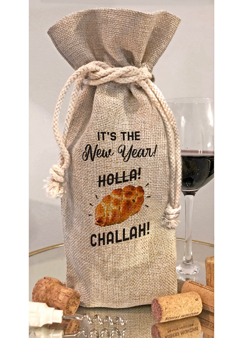 It's The New Year Holla Challah Funny Wine Rosh Hashanah Bottle Bag