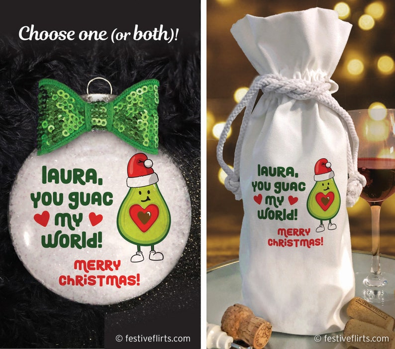 Personalized You Guac My World Handmade Wine Ornament or Wine image 0