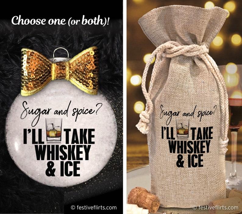 Sugar & Spice I'll Take Whiskey and Ice Christmas image 0