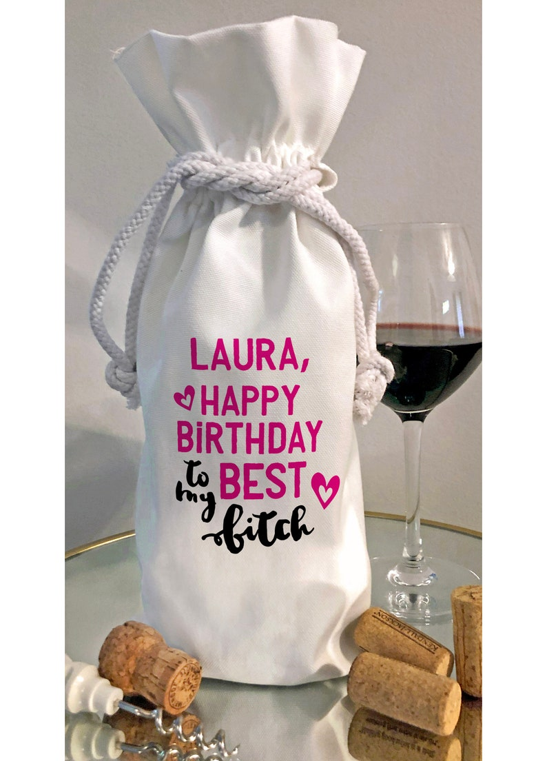 Personalized Happy Birthday to my Best Bitch Wine Bottle Gift image 0