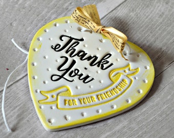 Thank you for your friendship, Clay heart ornament, Small thank you gift, Thank you friend, Appreciation Best friend gift, Friendship gift