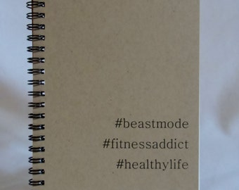 Fitness Journal, Beast Mode, Healthy Life, Hashtag Journal