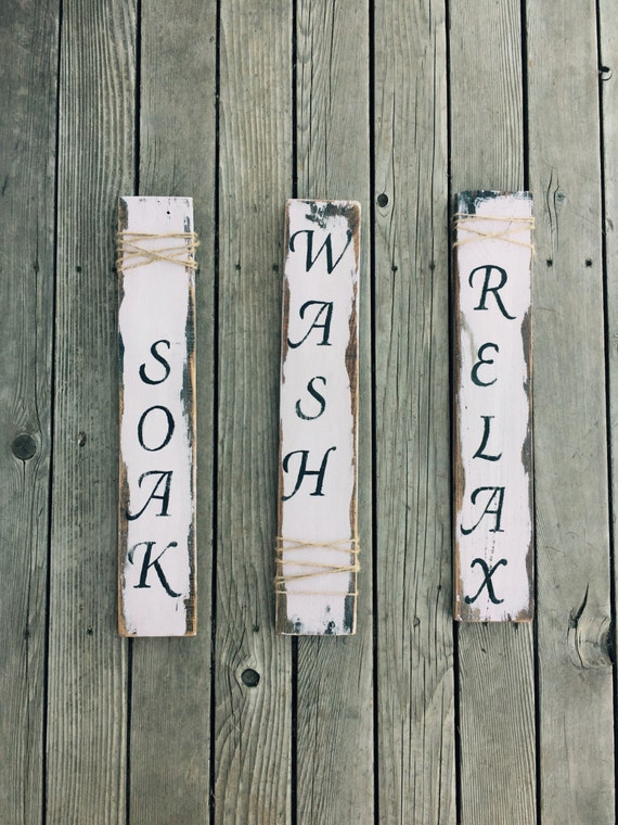 Made To Order Soak Wash Relax Bathroom Signs Shabby Chic Etsy