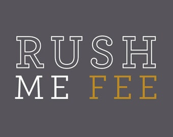 Rush Fee Add-On