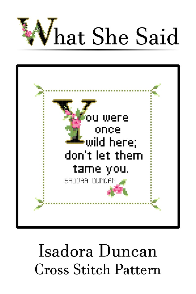 Isadora Duncan Quote Easy Cross Stitch Pattern PDF: You were image 0
