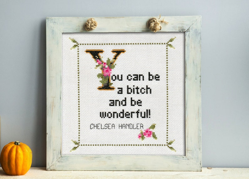 Chelsea Handler Quote Easy Cross Stitch Pattern PDF: You can image 0