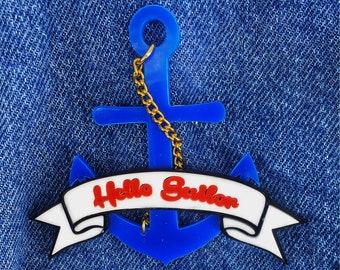 Sailor brooch, Nautical Jewellery, Anchor Brooch, Anchor Pin, Anchor Necklace, Acrylic Brooch, Pin Brooch, Sea Brooch, Quirky Pin, Fun Pin.