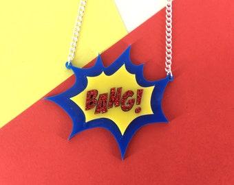Bang necklace, perspex necklace, acrylic necklace, handmade necklace, comic, comic necklace,