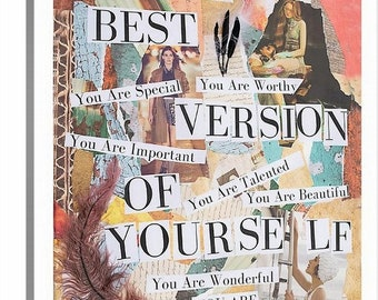 Be the best version of Yourself. Original Art Reproduction on 20x24 Canvas.