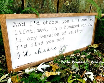 I'd choose you sign, And I'd choose you, Framed wood sign, wood sign, handpainted, Farmhouse sign