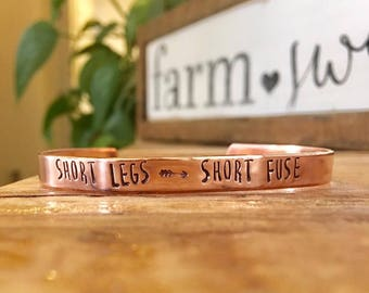 FREE SHIPPING-Short Legs Short Fuse, Funny Hand Stamped Cuff, Hand Stamped, Hand Stamped Cuff, Copper Cuff, Aluminum Cuff
