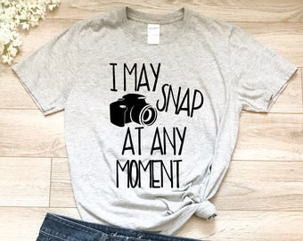 6fb7404af I may snap at any moment, ladies t-shirt,t-shirt,photographer shirt,  photographer gift,camera shirt, camera t-shirt,funny shirt,gift for her