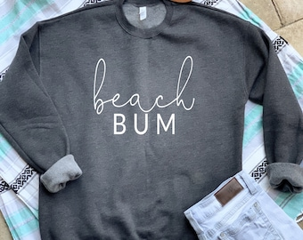 07e430283 Beach Bum, Sweatshirt, Gifts for her, Beach shirt, beach pullover, beach  sweater, vacation outfit, vacation shirt, vacation mode, birthday
