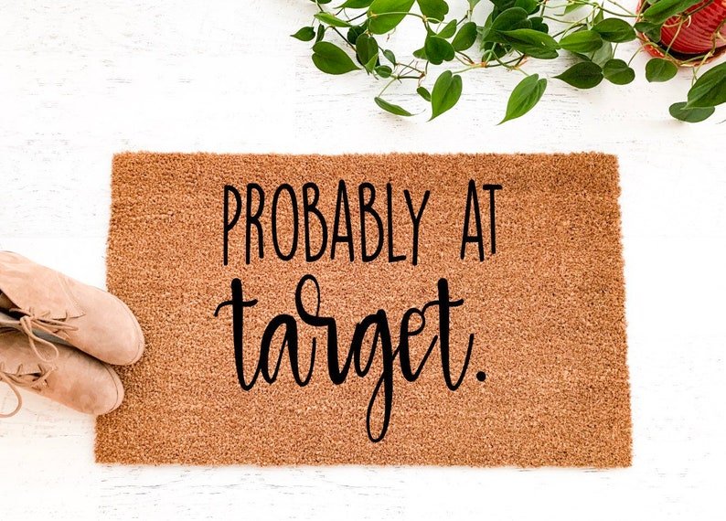 Probably At Target Doormat Welcome Mat Entryway