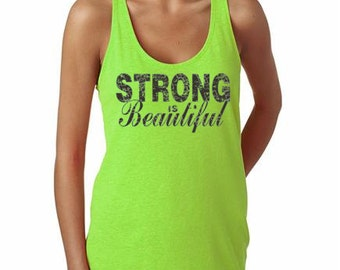 Workout Tank Womens Fitness Terry Tank Top - Strong Is Beautiful - ** More Colors Available ** (b)