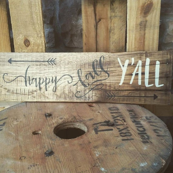 Happy Fall Y'all - Holiday Sign I Pallet Wood I Customized Sign I Wall  DecorI Made to order