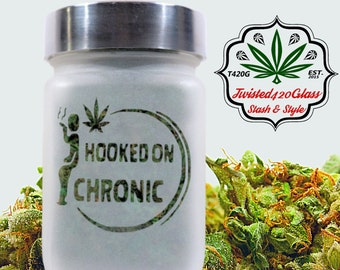 Hooked On Chronic Stash Jar
