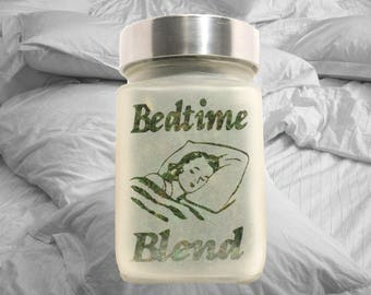 Bedtime Blend Weed Stash Jar - Weed Accessories, Stoner Gifts & Stash Jars - Cannabis Gifts - Ganja Gift Ideas - Stoner Accessories