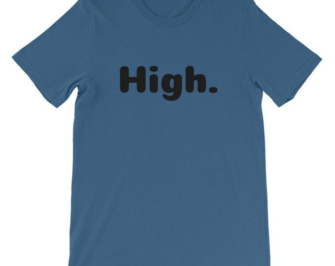 Men's High. Short-Sleeve Weed T-Shirt, Stoner Shirt, Weed Tee