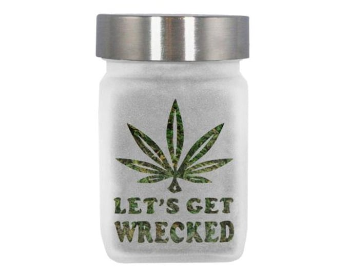 Stash Jar - Let's Get Wrecked