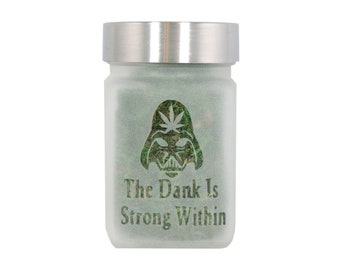 Star Wars Inspired Stash Jar - The Dank is Strong Within