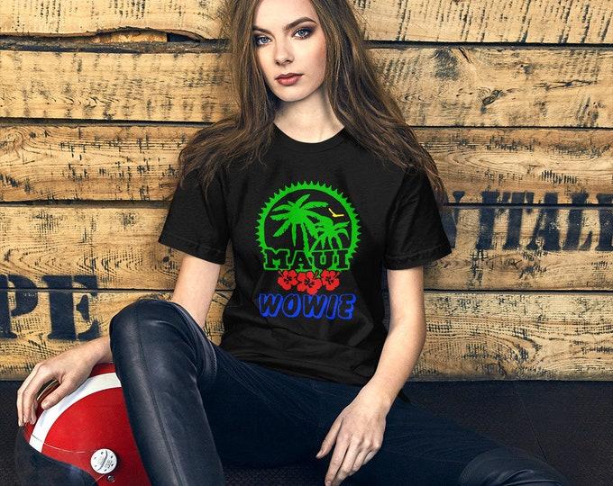 Maui Wowie Short-Sleeve T-Shirt