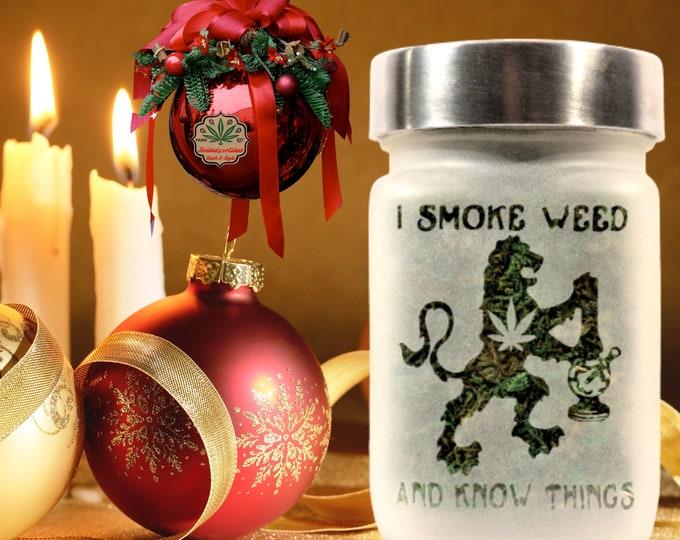 Game of Thrones Inspired Stash Jar - I Smoke Weed Jar